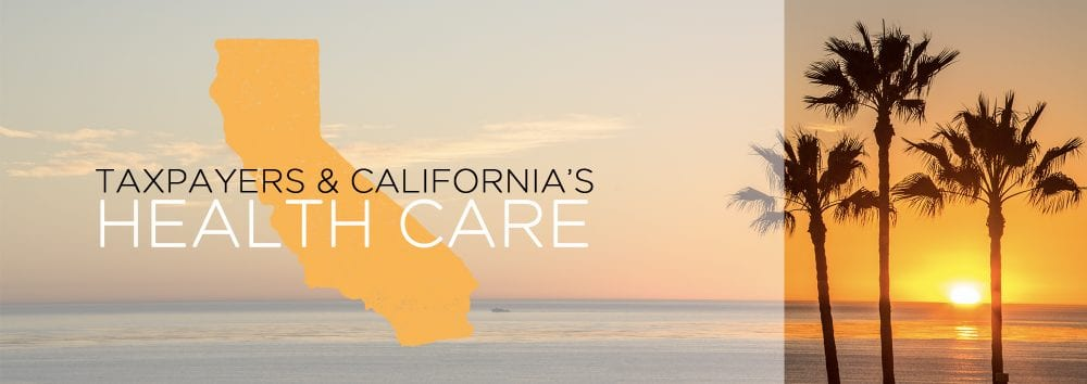 , Taxpayers Covering Majority of California's Health Care.