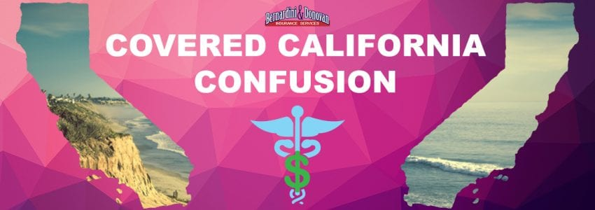 Covered California Confusion