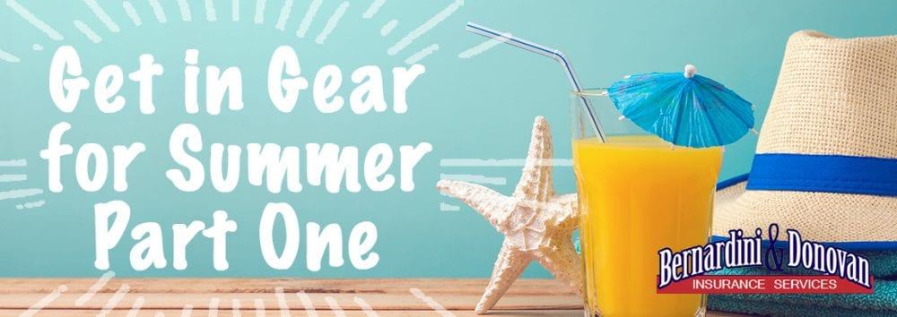 Get in Gear for Summer - Part 1